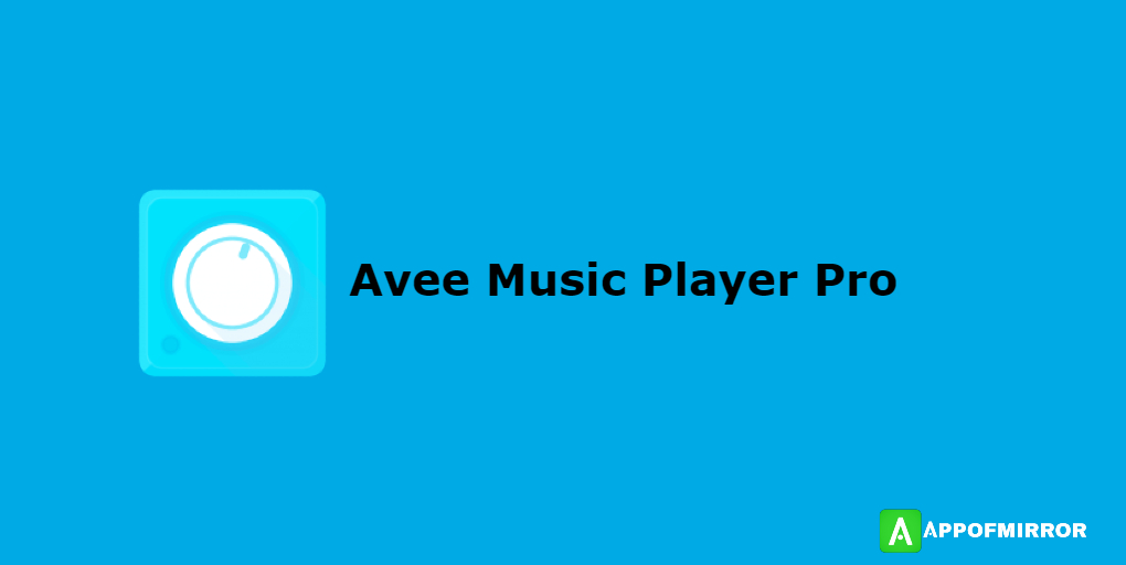 Avee Music Player MOD APK 1.2.101 (Pro/Without Watermark) Download 2021 Latest Free