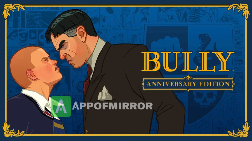 Bully Anniversary Edition APK+OBB DATA 1.0.0.19 (MOD Money/Highly Compressed) Download 2021 Latest Version Free