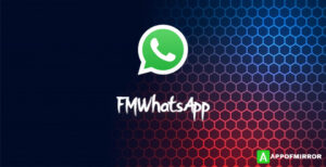 Read more about the article FMWhatsApp APK 8.95 (FM/Fouad WhatsApp) Download 2021 Latest Version Free