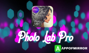 Read more about the article Photo Lab Pro MOD APK 3.11.3 (Premium/Without Watermark) Latest 2021 Free