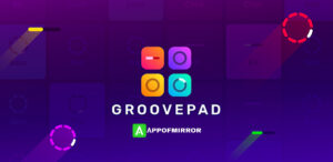 Read more about the article Groovepad MOD APK 1.9.1 (Premium Unlocked) 2021 Download Latest Free