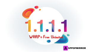 Read more about the article 1.1.1.1 MOD APK 6.10 (WARP+ Unlimited/Premium) 2021 Download Latest Free