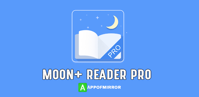 Moon+ Reader PRO APK + MOD 6.6 (Paid For Free) Download Latest 2021 Free