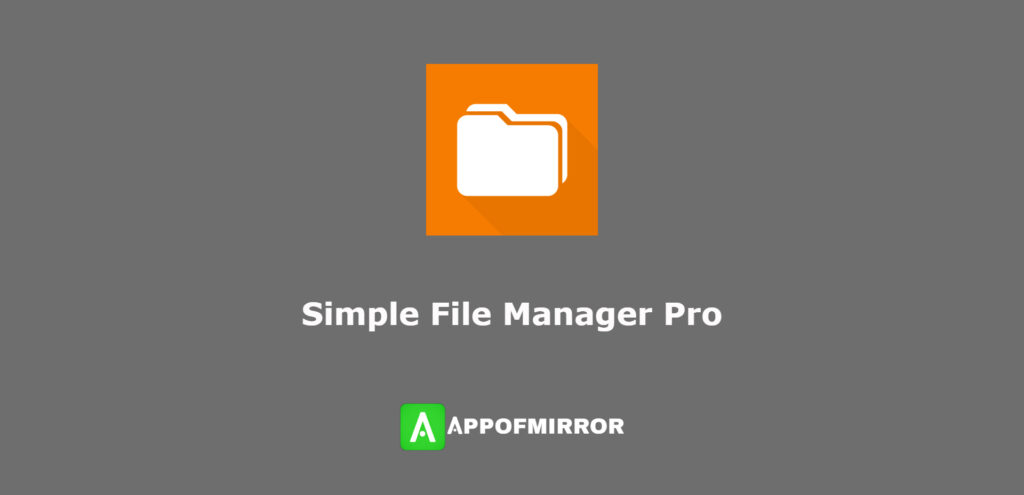 Simple File Manager Pro APK + MOD 6.8.8 Download (Full Paid) Latest 2021 Free
