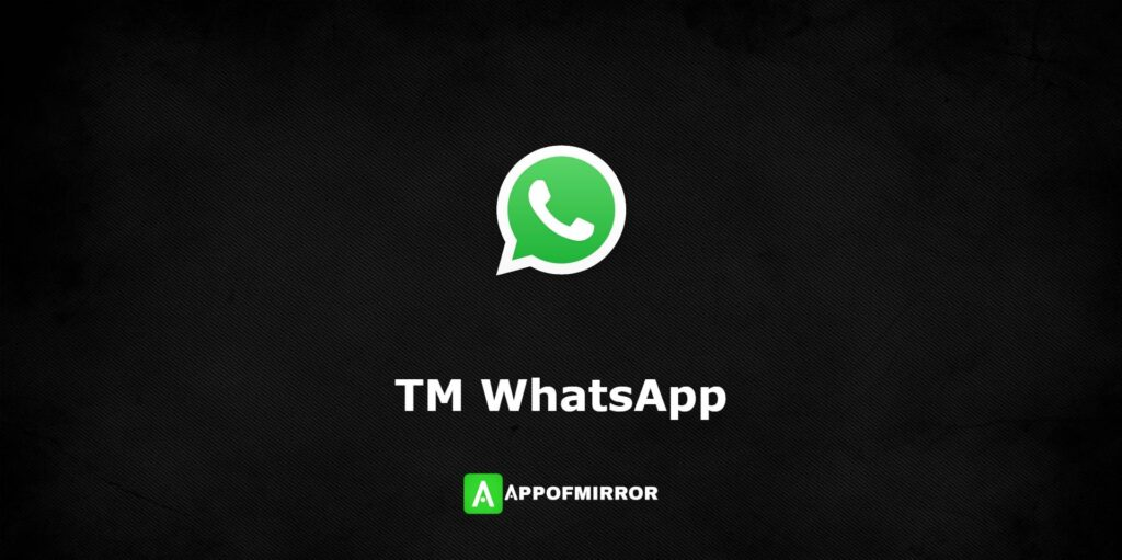 TMWhatsApp APK 7.74 Download Latest (Official) 2021 Free