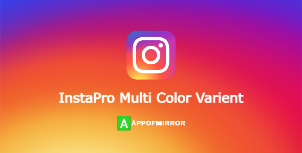 Read more about the article InstaPro Multi Color APK 8.55 (InstaPro Color) Download Latest 2021 Free