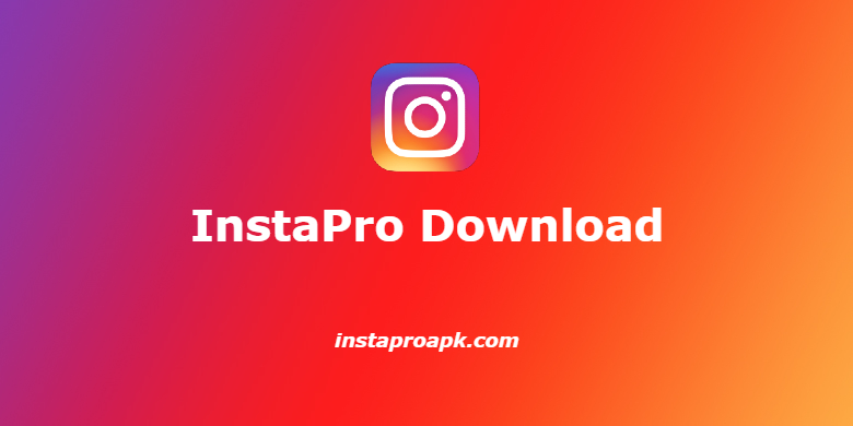 Read more about the article InstaPro APK 8.55 Download (Instagram Pro) 2021 Latest Version Free
