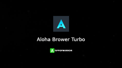 Read more about the article Aloha Browser MOD APK 3.8.1 [Turbo] (Pro+Premium) Latest 2021 Free