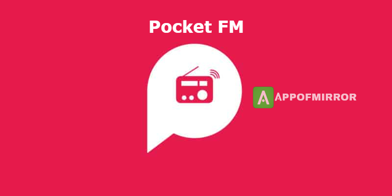 Read more about the article Pocket FM MOD APK 5.1.4 (VIP+Latest) 2021 Free Download