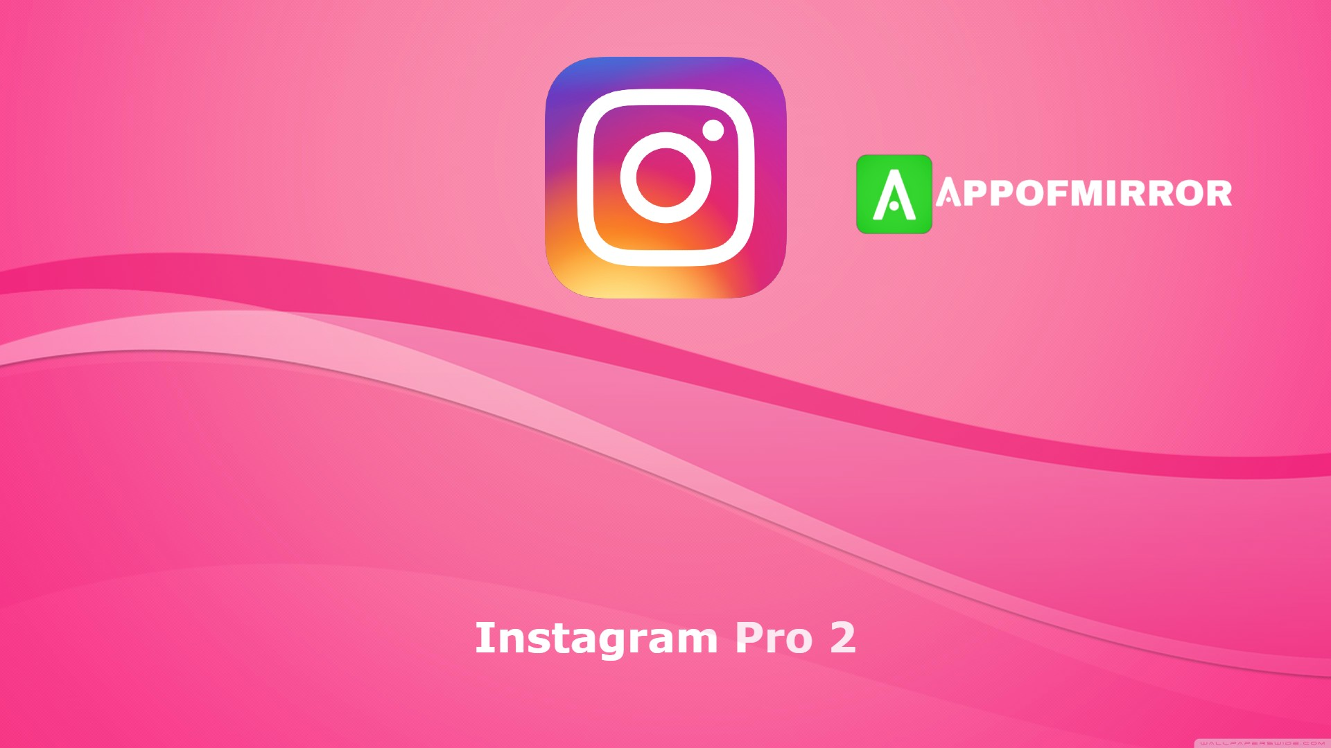Read more about the article Instagram Pro 2 APK (InstaPro 2 APK/MOD) Download 2021 Latest Version Free