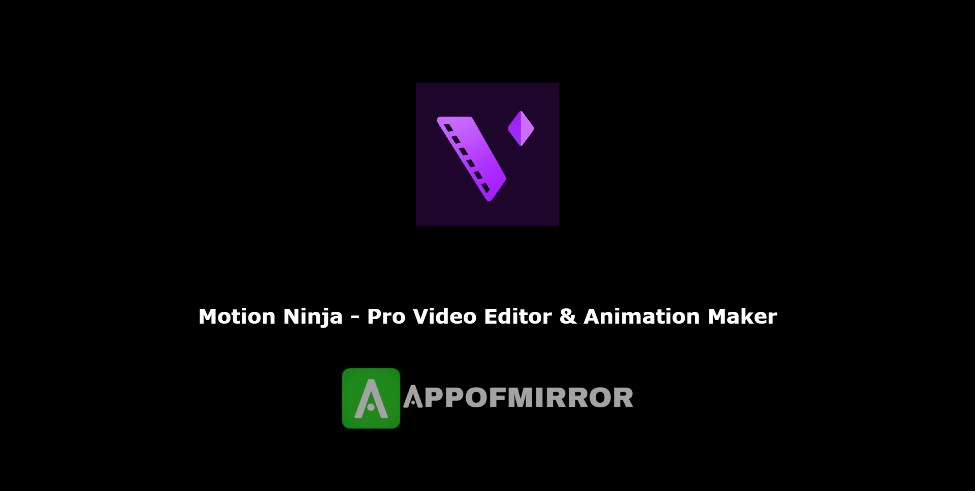 Read more about the article Motion Ninja MOD APK 1.3.6.1 APK (Pro/Without Watermark) Download 2021 Latest Free