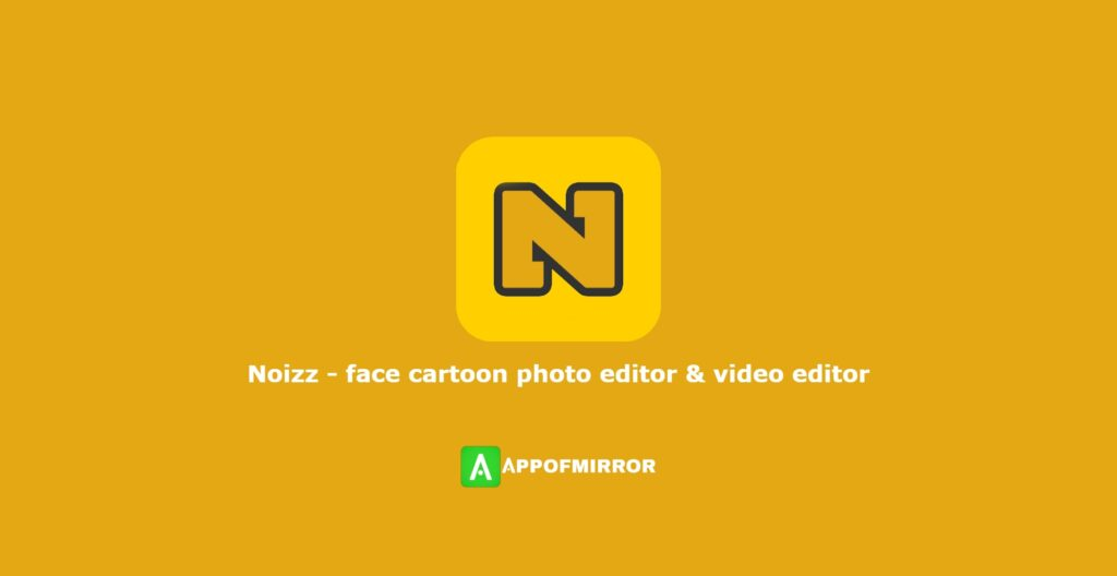 Noizz MOD APK Download Without Watermark 2021 Latest Version