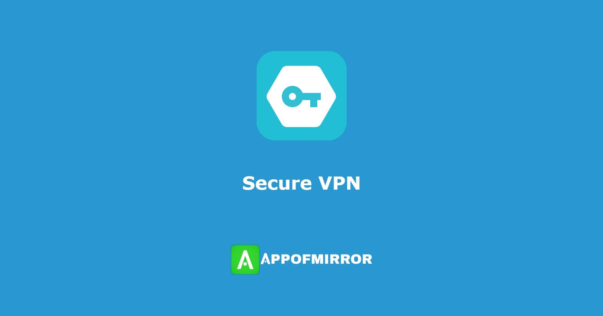 Read more about the article Secure VPN MOD APK 3.0.12 Download (VIP Unlocked/No Ads) 2021 Latest Version Free