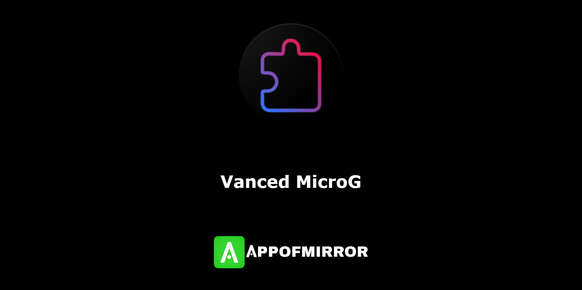 Read more about the article MicroG APK 0.2.22.212658 (MOD/For Youtube Vanced) 2021 Latest Free