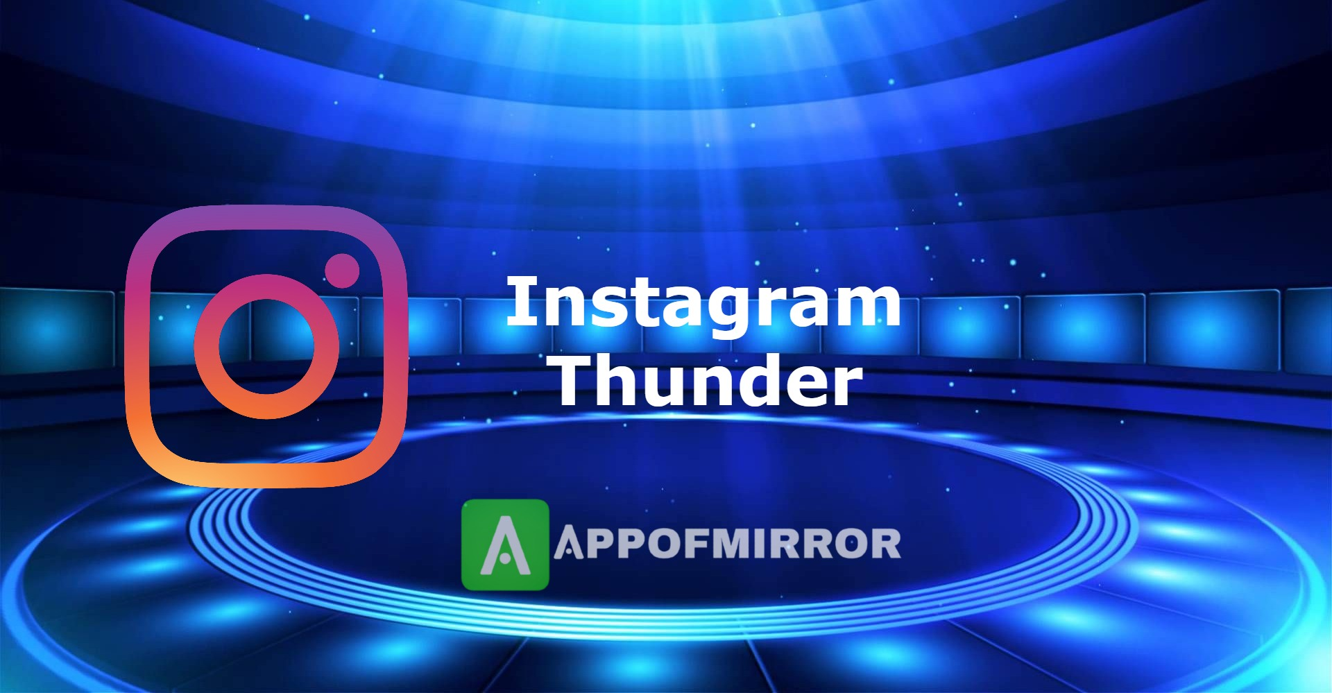 Read more about the article Instagram Thunder APK 3.0 (Insta Thunder/MOD) Latest 2021 Free
