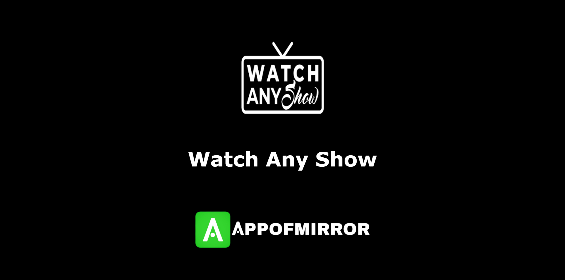 Read more about the article Watch Any Show MOD APK 2.0.3 (Lite+AdFree) 2021 Download Latest Free